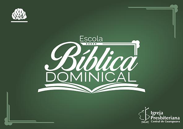 9h30 –  Escola Bíblica Dominical